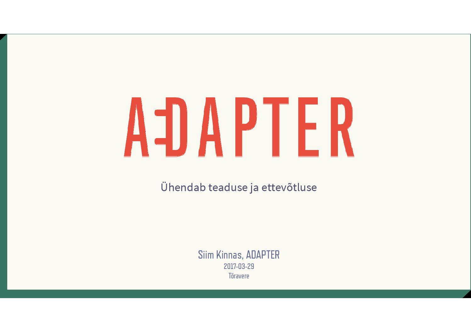 Kinnas – Adapter tutvustus 2017-03-29 Elektroonika