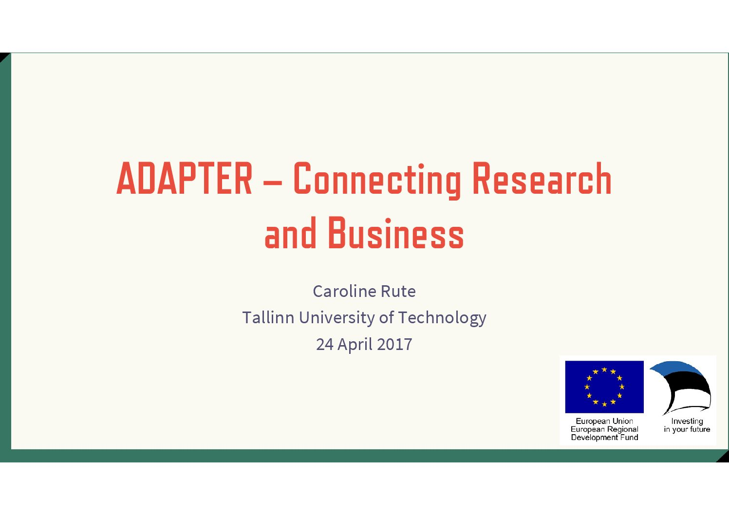 Caroline Rute (ADAPTER) – Connecting Research and Business