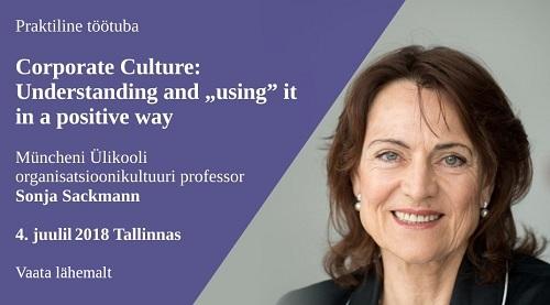 Organisatsioonikultuuri töötuba rahvusvaheliselt tunnustatud professor Sackmanni juhtimisel