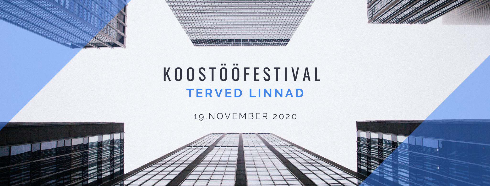 Koostööfestival Terved linnad 19. novembril